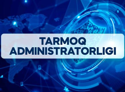 Tarmoq administratorligi va xavfsizligi (Cisco asosida)